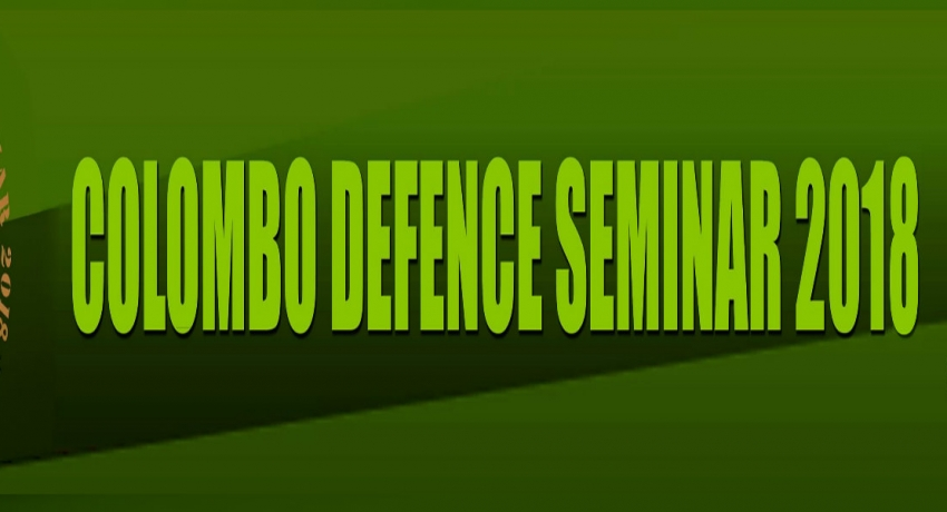 The Colombo Defence Seminar 2018 : 'Security in an Era of Global Disruptions'