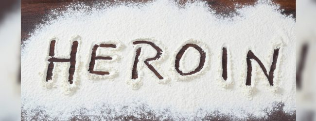 33 year old arrested with heroin valued at over Rs. 25 Mn