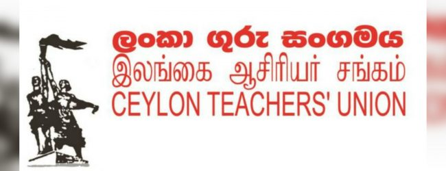 Ceylon Teachers Union complain on unpaid allowances